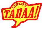 CIRCUS TADAA! Tenuto
